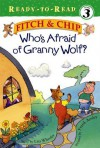Who's Afraid of Granny Wolf? - Lisa Wheeler