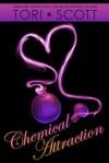 Chemical Attraction - Tori Scott