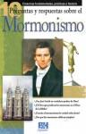 10 Preguntas respuestas y sobre el Mormonismo - Holman Bible Publisher