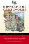 It Happened in the Great Smokies - Michael R. Bradley