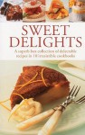 Sweet Delights: A Superb Box Collection of Delectable Recipes in 10 Irresistible Cookbooks - Valerie Ferguson