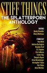 Stiff Things: The Splatterporn Anthology - Brandon Ford, Cori Vidae, Brian Rosenberger, Olive Whittier, Kristopher Triana, S.C. Hayden, Eric LaRocca, Andrew Darlington, Randy Chandler, Cheryl Mullenax