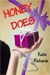 Honey Does - Kate Richards