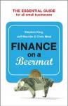 Finance on a Beermat - Chris West, Jeff Macklin, Stephen King