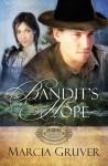 Bandit's Hope - Marcia Gruver