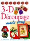 3-D Decoupage Made Easy - Susan Penny