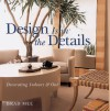 Decorating Indoors and Out (Design is in the Details Series) - Brad Mee