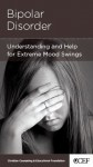 Bipolar Disorder - Understanding and Help for Extremem Mood Swings - Edward T. Welch