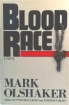 Blood Race - Mark Olshaker, Lisa Drew
