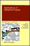 Applications of Statistical Physics - Gadomski, H.E. Stanley, J. Kertész, N. Vandewalle, Gadomski