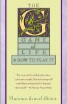 The Game of Life - Florence Scovel Shinn, Carolyn Kenmore