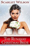 The Runaway Christmas Bride - Scarlet Wilson