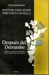Después del derrumbe: teoría y práctica política en la Argentina que viene - Torcuato Di Tella, Néstor Kirchner