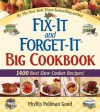 "Fix-It and Forget-It Big Cookbook: 1400 Best Slow Cooker Recipes! Plus ""Special Holiday Dishes"" Bonus Section! - Phyllis Pellman Good"