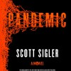 Pandemic: A Novel - Scott Sigler, Phil Gigante