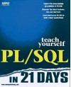 Teach Yourself PL/SQL in 21 Days [With Source Code & Examples, 3rd Party Products & Util.] - Tom Luers, Jonathan Gennick