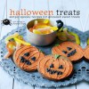 Halloween Treats: Simply Spooky Recipes for Ghoulish Sweet Treats - Annie Rigg