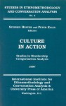 Culture in Action: Studies in Membership Categorization Analysis - Stephen K. Hester, Peter Eglin