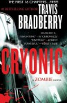 Cryonic: A Zombie Novel -- Free Preview -- The First 16 Chapters - Travis Bradberry