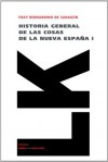 Historia general de las cosas de la Nueva España I (Memoria) - Bernardino de Sahagún
