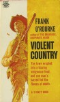 Violent Country - Frank O'Rourke