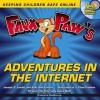 Faux Paw's Adventures in the Internet: Keeping Children Safe Online - Jacalyn Leavitt, Sally Linford, J Chad Erekson, Laura Bush