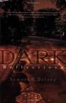 Dark Reflections - Samuel R. Delany