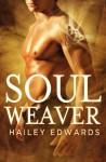 Soul Weaver - Hailey Edwards