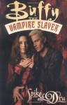 Buffy the Vampire Slayer: Spike & Dru - Christopher Golden, James Marsters, Ryan Sook