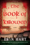 The Book of Killowen - Erin Hart