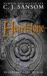Heartstone - C.J. Sansom