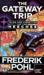 The Gateway Trip - Frederik Pohl, Frank Kelly Freas