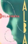 Alba - Delacorta, Daniel Odier