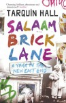 Salaam Brick Lane: A Year in the New East End - Tarquin Hall