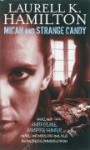 Micah and Strange Candy (Anita Blake, Vampire Hunter, #13 + anthology) - Laurell K. Hamilton