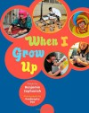 When I Grow Up - Benjamin Zephaniah, Prodeepta Das
