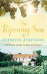 The Ripening Sun - Patricia Atkinson