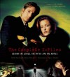 The Complete X-Files: Behind the Series, the Myths, and the Movies - Matt Hurwitz, Frank Spotnitz, Chris Carter, Christopher Knowles