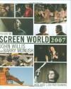 Screen World, Vol. 59: The Films of 2007 - John Willis, Barry Monush