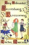 Amy Unbounded: Belondweg Blossoming - Rachel Hartman