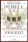 Die Pforten der Ewigkeit - Richard Dübell