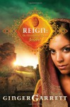 Reign: The Chronicles Of Queen Jezebel - Ginger Garrett