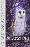 The Shattering (Guardians of Ga'Hoole, #5) - Kathryn Lasky
