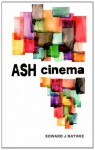 Ash Cinema - Edward J. Rathke