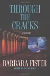 Through the Cracks - Barbara Fister