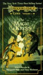 The Magic of Krynn - Margaret Weis, Tracy Hickman, Michael Williams, Barbara Siegel, Scott Siegel, Roger E. Moore, Warren B. Smith, Nick O'Donohoe, Richard A. Knaak, Nancy Varian Berberick, Mary Kirchoff