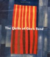 The Quilts of Gee's Bend: Masterpieces from a Lost Place - William Arnett, Jane Livingston, Alvia Wardlaw, John Beardsley