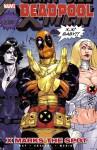 Deadpool: X Marks the Spot - Shawn Crystal, Daniel Way, Paco Medina
