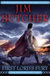 First Lord's Fury (Codex Alera, Book 6) 1st (first) edition Text Only - Jim Butcher