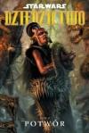 Star Wars Dziedzictwo Tom 9: Potwór - John Ostrander, Jan Duursema
